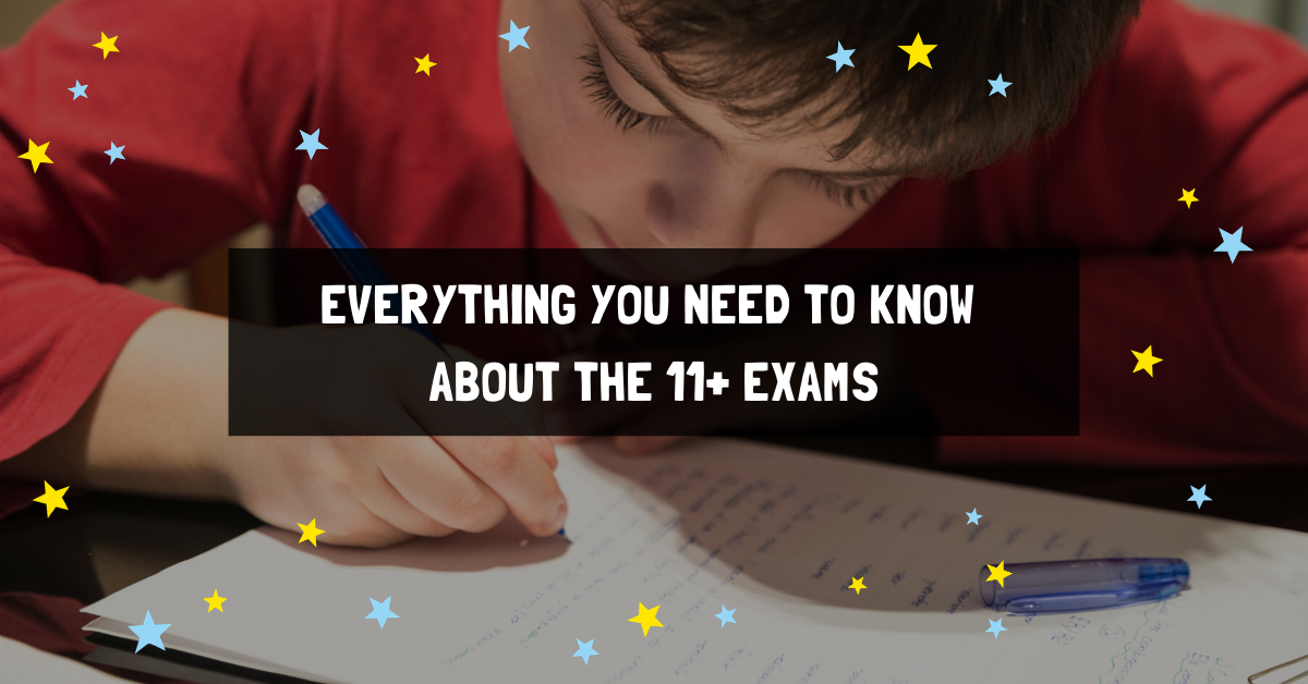 Everything you need to know about the 11+ exams