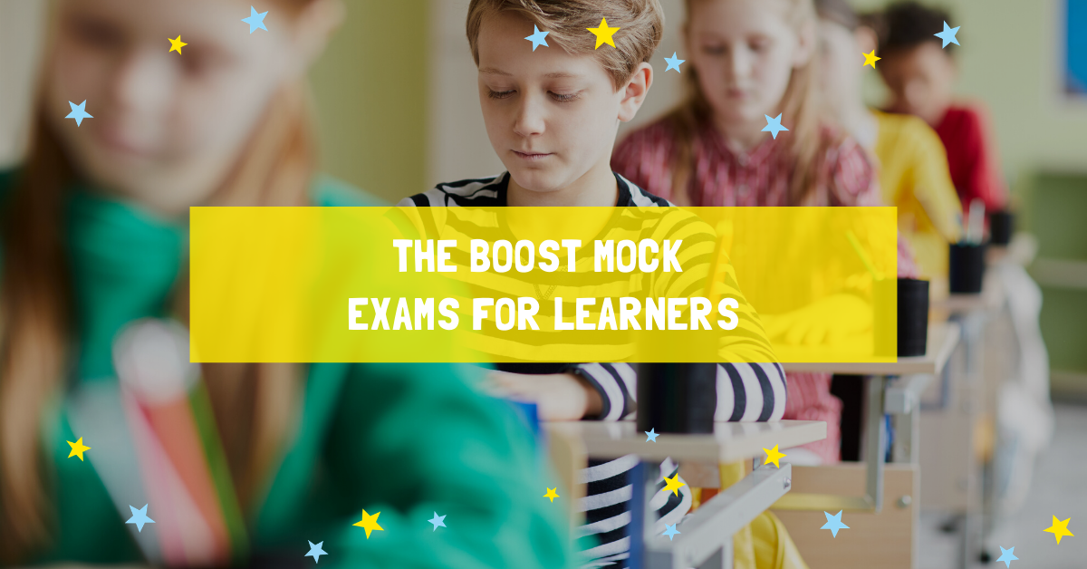 The Boost Mock Exams for Learners