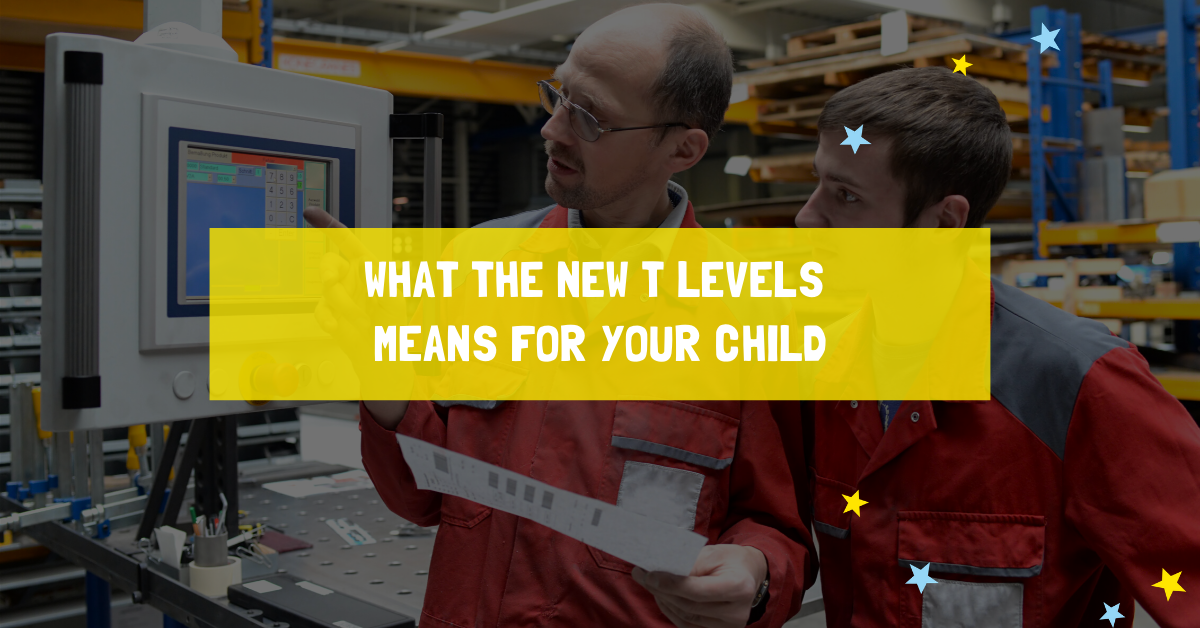 What the new T levels means for your child