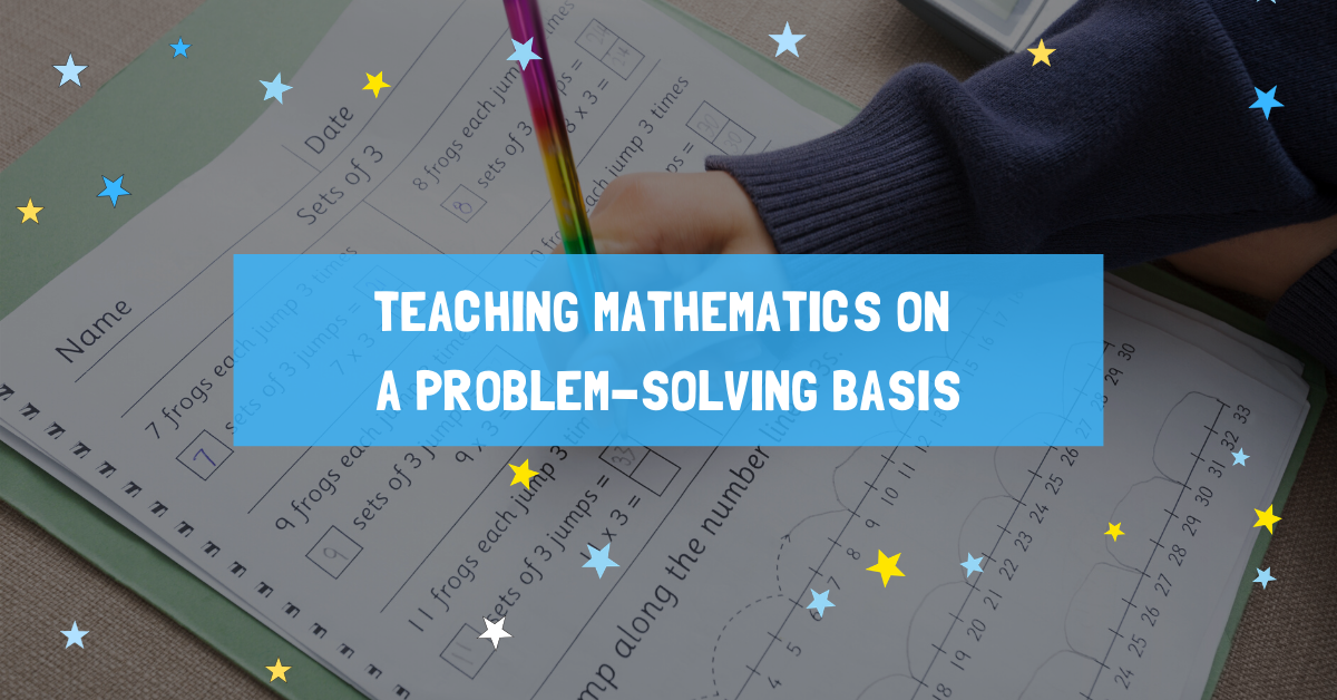Teaching Mathematics On A Problem-Solving Basis